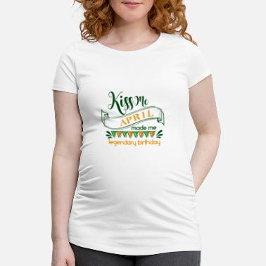 Born In August kiss me april.... - Maternity T-Shirt