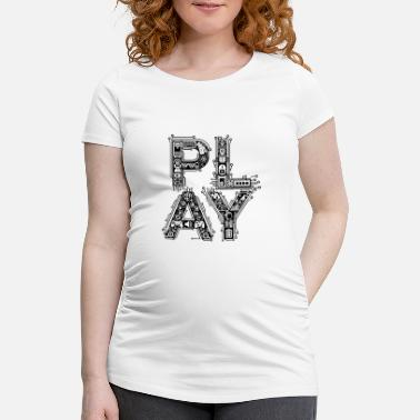 Play Play - Maternity T-Shirt