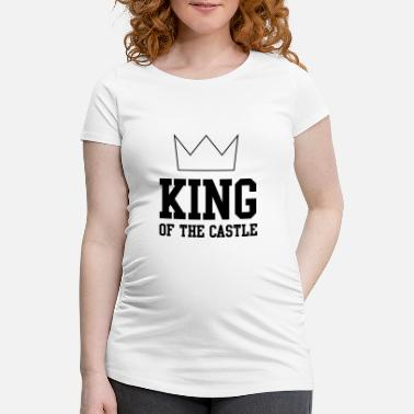 Castle King of the Castle - Maternity T-Shirt