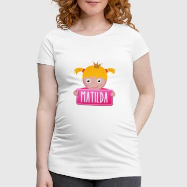 Matilda Little Princess Matilda - Women's Pregnancy T-Shirt