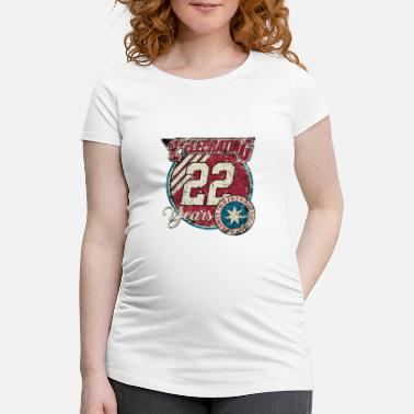Fashion Celebrating 22 years original limited edition - - Schwangerschafts-T-Shirt