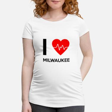 Milwaukee J'aime Milwaukee - J'adore Milwaukee - T-shirt de grossesse Femme