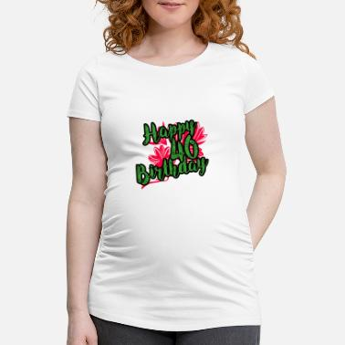 40th 40 Birthday - Congratulations gift - Maternity T-Shirt
