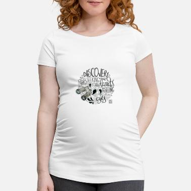 Discovery Travel and discovery - Maternity T-Shirt