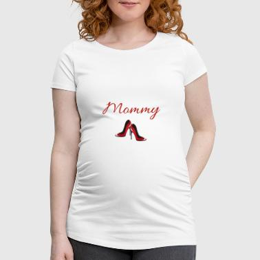 Mom's shoes to go out - Women's Pregnancy T-Shirt