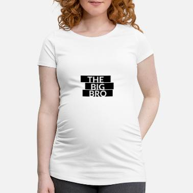 Big Letter The Big Bro lettering - Women's Pregnancy T-Shirt
