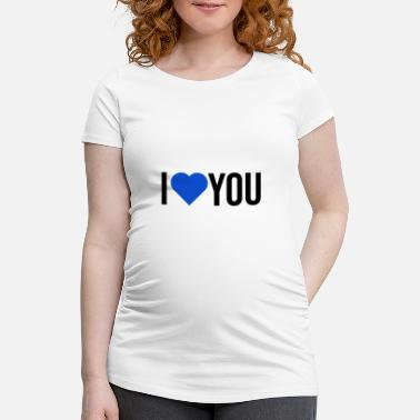 Couples I love you - Maternity T-Shirt