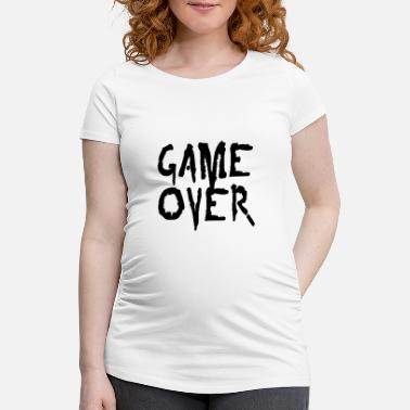 Game game over - Maternity T-Shirt