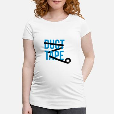 Tape duct tape adhesive tape - Maternity T-Shirt
