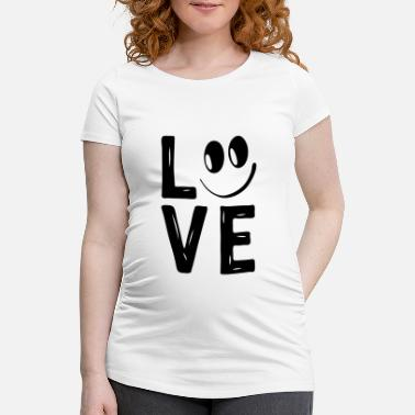 Love With Heart Love Smile Love Hearts Hearts Laugh Happy - Maternity T-Shirt