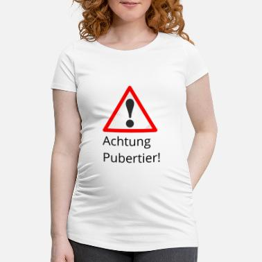Puberty Attention puberty - Maternity T-Shirt