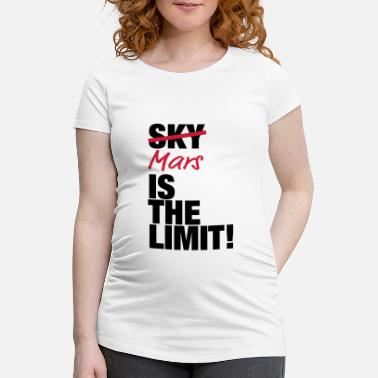 Mars mars_is_the_limit_to2 - Maternity T-Shirt