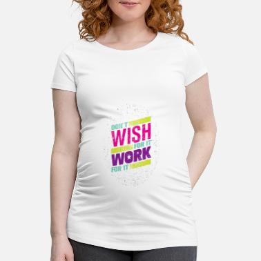 Stärke Trainingsshirt - Work for it - Schwangerschafts-T-Shirt