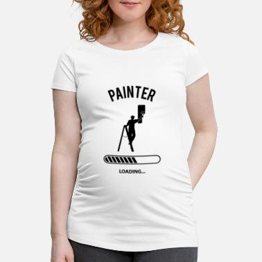 Painter Painter Loading - Zwangerschaps T-shirt