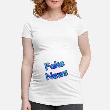 Fake FAKE NEWS - T-shirt de grossesse