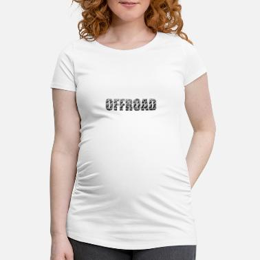 Offroad Vehicles Offroad - Maternity T-Shirt