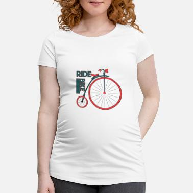 Ride Bike Bike I ride bike - Maternity T-Shirt