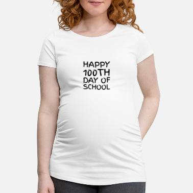 Short Speech On Teachers Day In English 100th day of School Novelty Gifts - Maternity T-Shirt