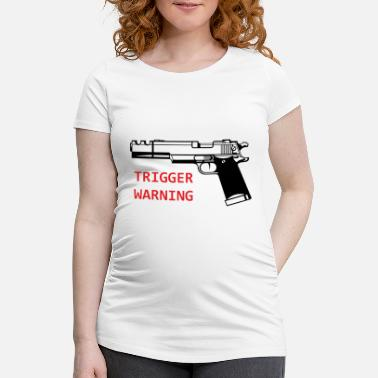 Trigger Anti-Snowflake Trigger Warning Collection - Gravid T-skjorte