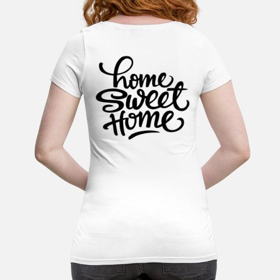Home sweet home Premium T skjorte for kvinner | Kule T shirts