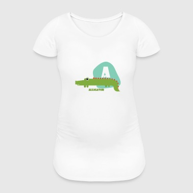 A for Alligator - Women's Pregnancy T-Shirt