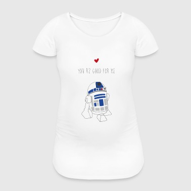 R2D2 love - Women's Pregnancy T-Shirt