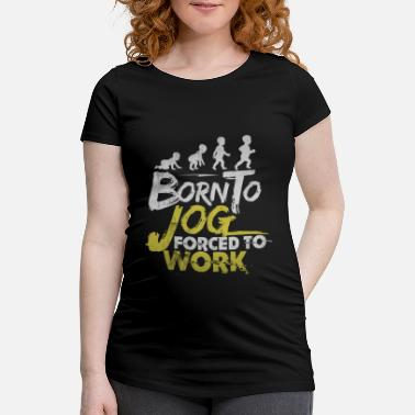 to jog - Maternity T-Shirt