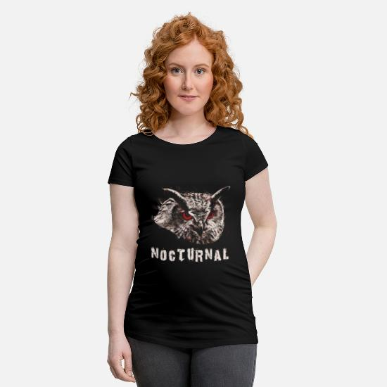 Birthday T-Shirts - Owl, eagle owl, nocturnal, nocturnal, shirt Raptor - Maternity T-Shirt black
