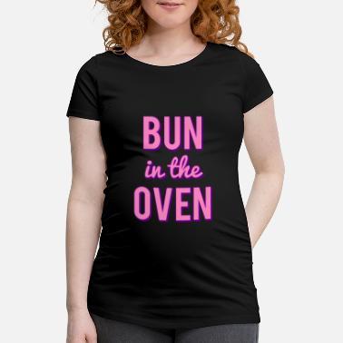 Bolle i ovnen! Gravid T skjorte | Spreadshirt