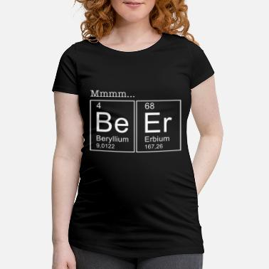 Beer Beer Periodic Table of Elements - Maternity T-Shirt