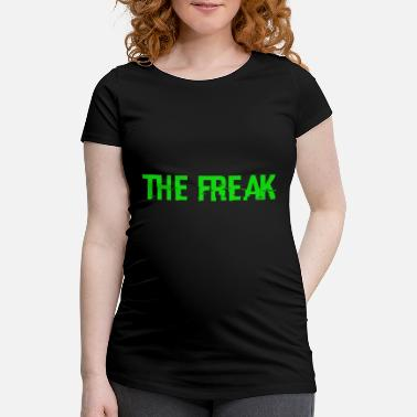 Freak le Freak - T-shirt de grossesse