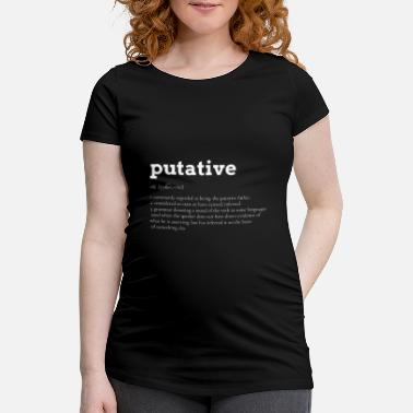 Academic Putative Suspected Definition Wordart Gift - Maternity T-Shirt