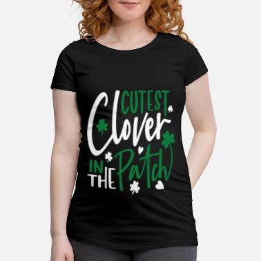 St. Patrick's Day cutest clover in the patch - Maternity T-Shirt