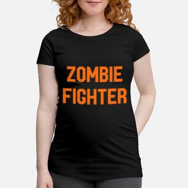 Zombiejeger Zombie Fighter Halloween - T-skjorte for gravide kvinner