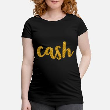 Gelding GELD MONEY CASH - Maternity T-Shirt
