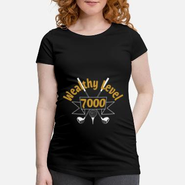 Wealthy Wealthy Level Golf - Maternity T-Shirt