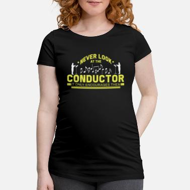 Conductor Maestro Orchestra Choir Conduct Gift - Maternity T-Shirt