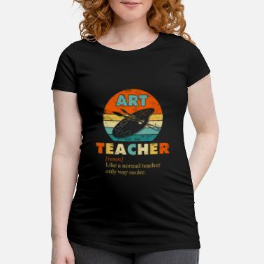 Painter Art Teacher Like a Normal Teacher Only Way Cooler - Zwangerschaps T-shirt