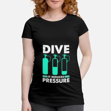 Scuba Diving dive diver diving saying - Maternity T-Shirt