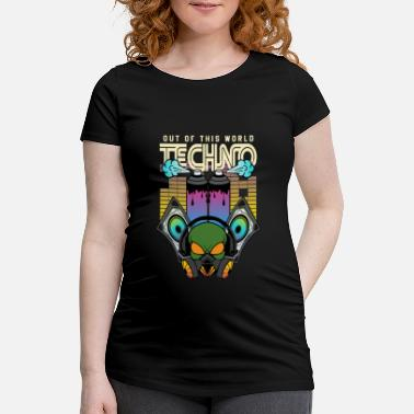 Dj Alien Techno Out of this World EDM Hardstyle - Maternity T-Shirt