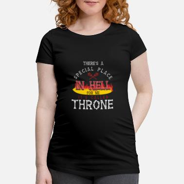 Throne Throne In Hell - Maternity T-Shirt