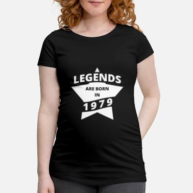 Legends Shirt - Legends are born in 1979 - Maternity T-Shirt