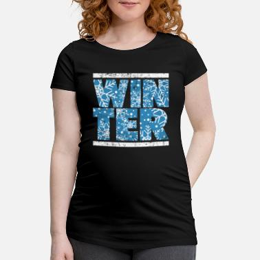 Winter winter - Maternity T-Shirt