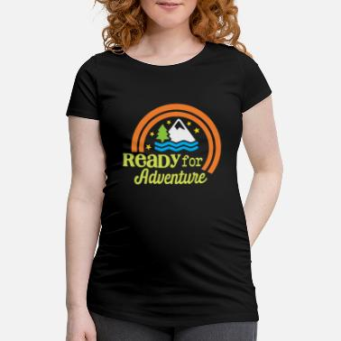 Ready for Adventure - Maternity T-Shirt