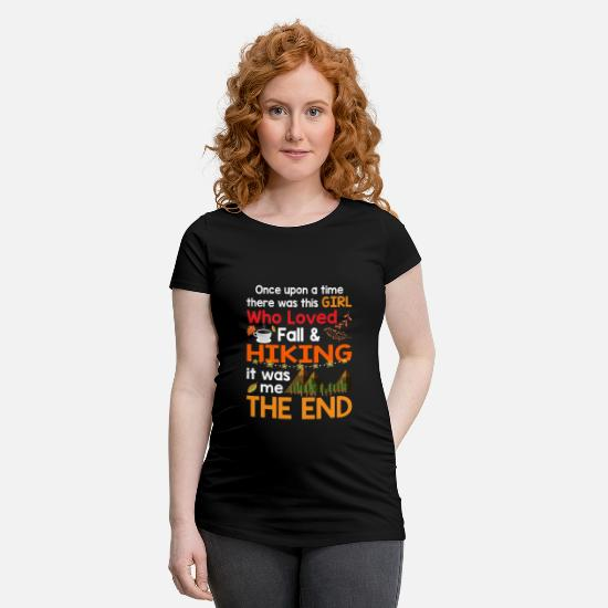 This Guy Needs A Beer T-Shirts - What This Girl Who Loved Case _ Hiking It Was Me - Maternity T-Shirt black