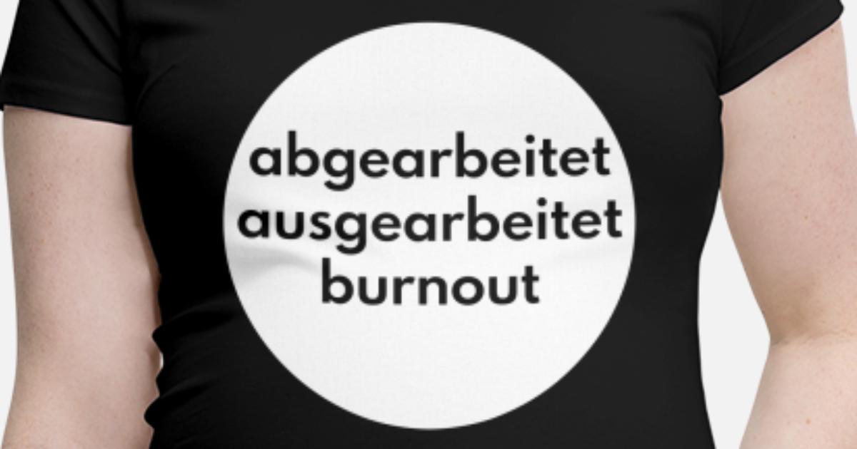Burnout Lustige Spruche Geschenkidee Abgearbeitet Schwangerschafts T