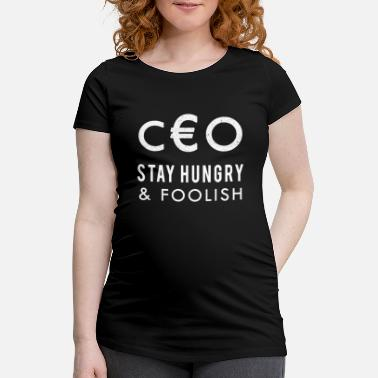 Ceo CEO - Maternity T-Shirt
