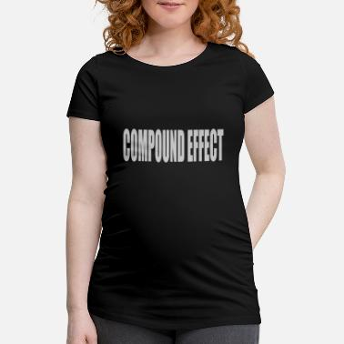 Compound Compound effect - Maternity T-Shirt