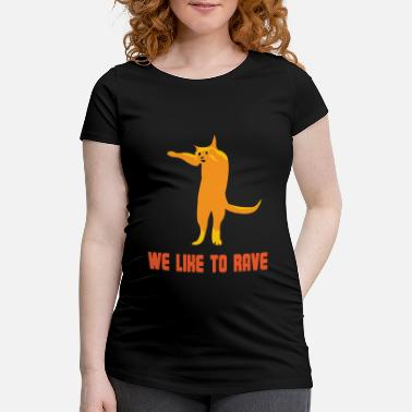 Rave Techno cat is raving - Maternity T-Shirt