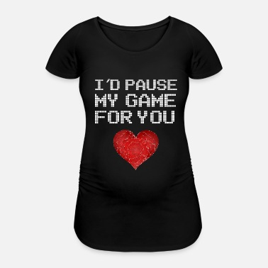Girlfriend Gaming TShirt for girlfriend Gamergirl gift - Women's Pregnancy T-Shirt